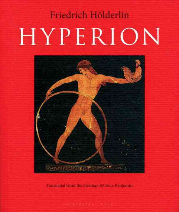 Hyperion By Holderlin, Friedrich/ Benjamin, Ross (TRN)